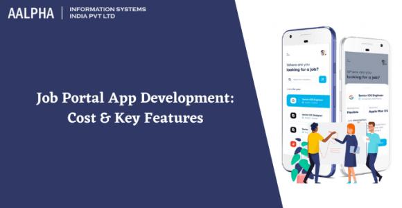 Job Portal App Development: Cost & Key Features