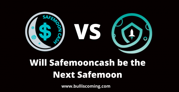 Can SafemoonCash Be The Next Safemoon? » Bulliscoming