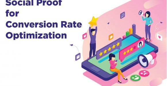 What is Social Proof? How does it Optimize eCommerce Conversion Rates?