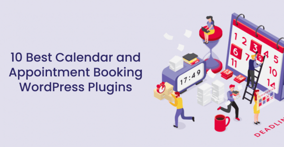 10 Best Calendar and Appointment Booking WordPress Plugins