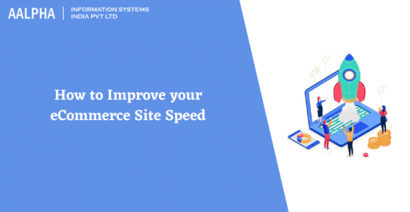 How to Improve your eCommerce Site Speed
