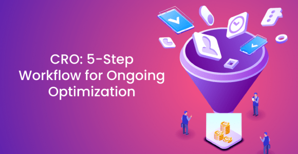 CRO: 5-Step Workflow for Ongoing Optimization – Poptin blog