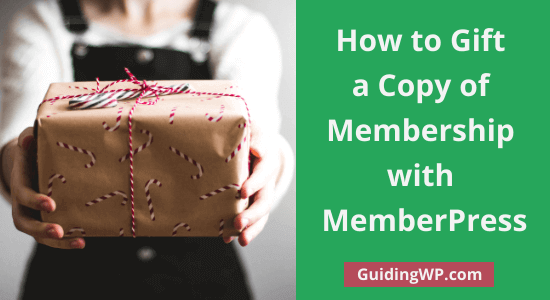 How to Gift a Membership with MemberPress