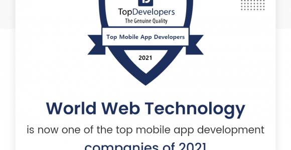 World Web Technology is now one of the top mobile app development companies of 2021