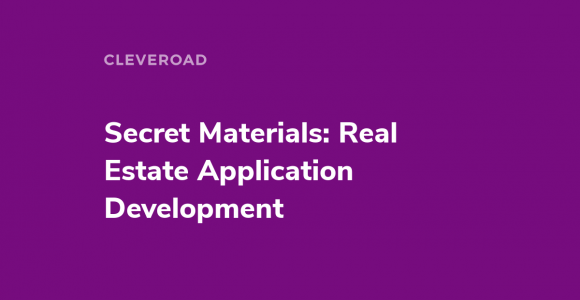 Real Estate Application Development: How to Build Your Real Business