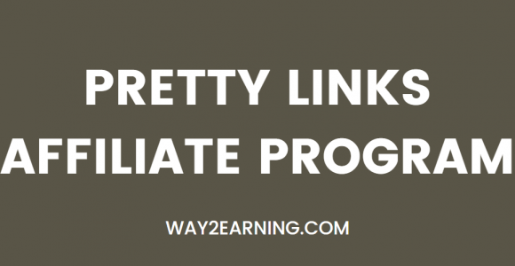 Pretty Links Affiliate Program: Promote And Earn Decent Cash
