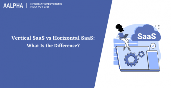 Vertical SaaS vs Horizontal SaaS: What is the Difference?