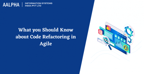 What you Should Know about Code Refactoring in Agile