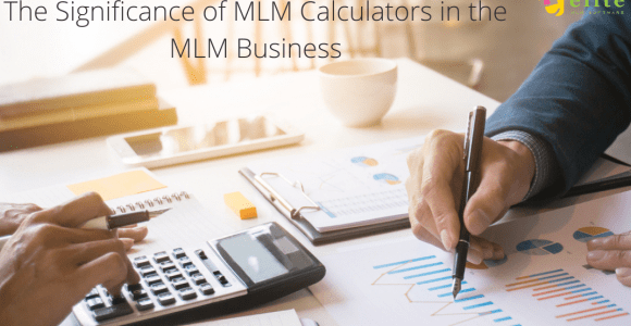 MLM Calculators in the MLM Business – Elite MLM Software