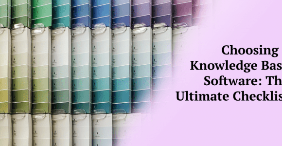 Choosing a Knowledge Base Software: The Ultimate Checklist – Klutch