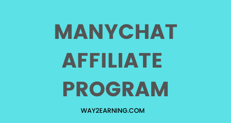 ManyChat Affiliate Program: Promote & Earn 100% Commission