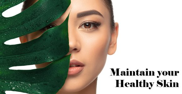 Maintain Healthy Skin : 7 Tips | Salonist Software Blog