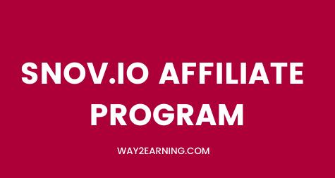 Snov.io Affiliate Program: Promote And Maximize Earnings