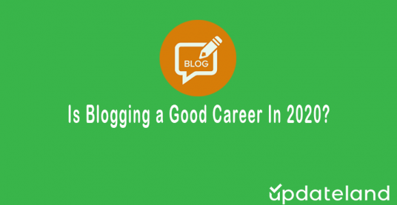 Is Blogging A Good Career In 2021?