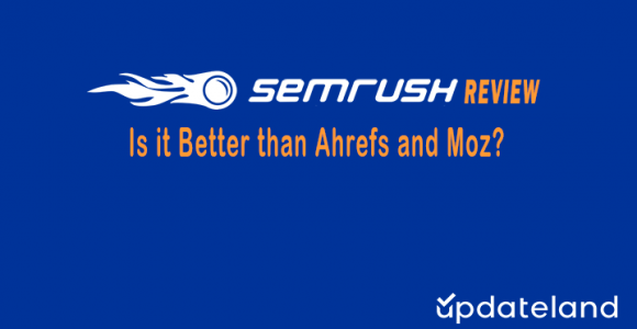 SEMRush Review: Is it Worth the Money?