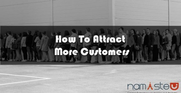 How To Attract More Customers With Age-Old And Cutting Edge Techniques?