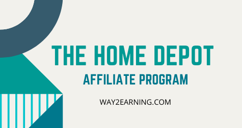 Home Depot Affiliate Program (2021): Promote And Earn Profit