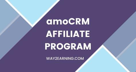 AmoCRM Affiliate Program (2021): Join As Partner & Earn Cash