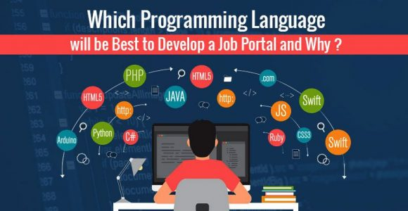 Which Programming Language / Technology will be Best to Develop a Job Portal and Why?