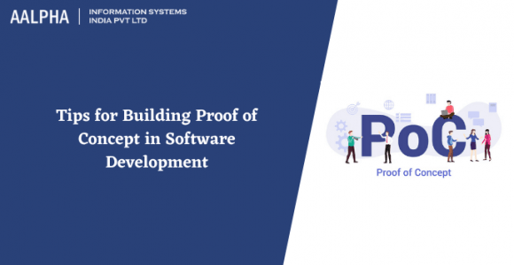 Top Tips for Building Proof of Concept in Software Development