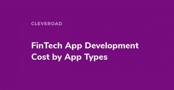 Fintech App Development Cost in 2021: How to Estimate It? [In-Depth Guide]