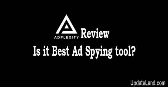 Adplexity Review: Is it Best Ad Spying Tool?