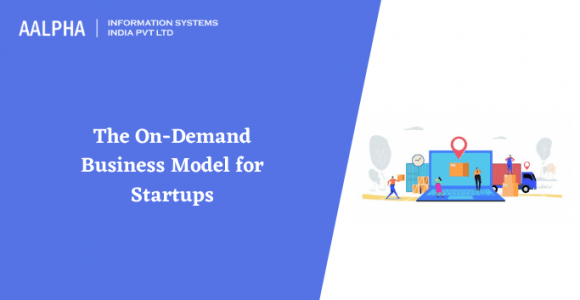 The On-Demand Business Model for Startups