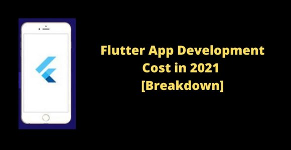 Flutter App Development Cost in 2021