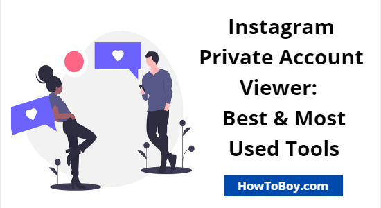 Instagram Private Account Viewer: 7 Most Used Tools