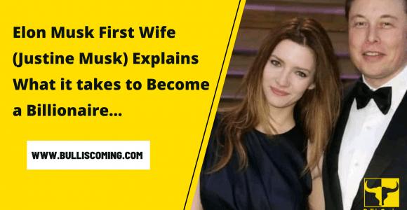 Elon Musk F𝗶𝗿𝘀𝘁 W𝗶𝗳𝗲 (Justine Musk) Ex𝗽𝗹𝗮𝗶𝗻𝘀 W𝗵𝗮𝘁 𝗶𝘁 𝘁𝗮𝗸𝗲𝘀 𝘁𝗼 B𝗲𝗰𝗼𝗺𝗲 𝗮 𝗕𝗜𝗟𝗟𝗜𝗢𝗡𝗔𝗜𝗥𝗘 » Bulliscoming