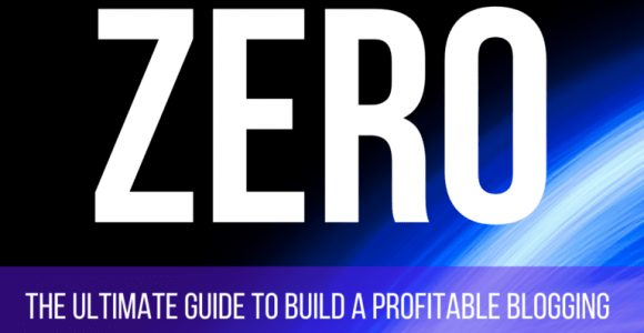 Blogging from ZERO: Make an Extra $1,000-$5,000 Blogging.
