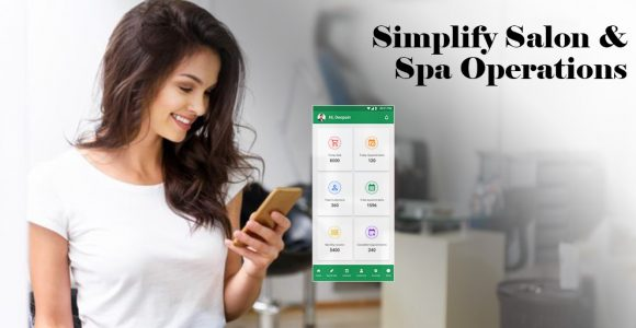 Salon and Spa Operations: Tips to Simplify it in 2021