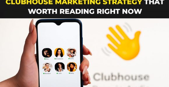Clubhouse Marketing Strategy