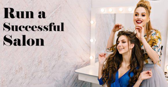 Run a Successful Salon with 5 Most Creative Ways