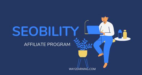 Seobility Affiliate Program: Join As Partner And Earn Cash