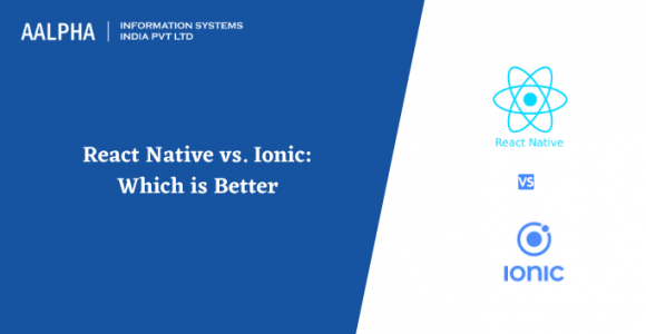 React Native vs. Ionic: Which is Better?