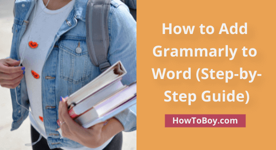How to Add Grammarly to Word (Step-by-Step Guide)