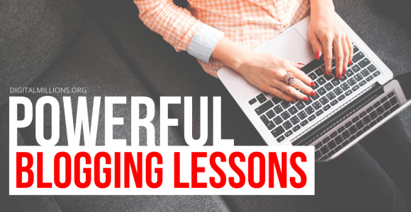 9 Powerful Blogging Lessons I Wish I Learned Before (2021)