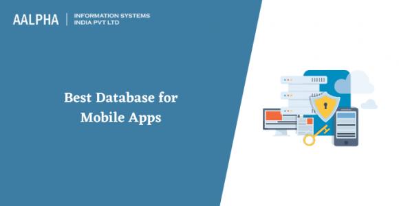 Best Database for Mobile Apps in 2021