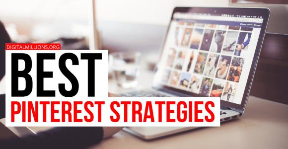 5 Best Pinterest Strategies to Explode Your Blog Traffic.