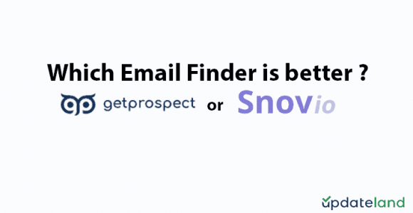 Email finder: Which one is better, GetProspect or Snovio?