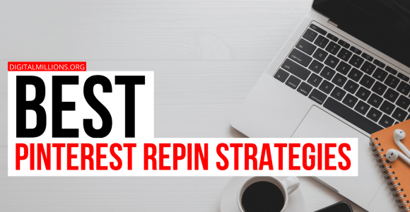 How to Repin on Pinterest (Best Pinterest Repin Strategy)?