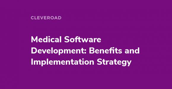 Custom Medical Software Development