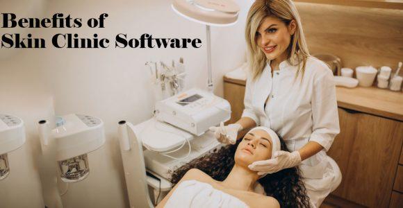 Skin Clinic Software: Top 5 Benefits   Salonist Blog
