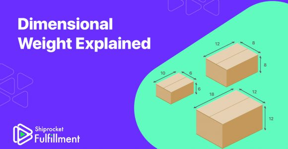 Dimensional Weight Explained: How To Calculate It? – Shiprocket Fulfillment