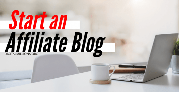 5 Most Critical Steps to Start an Affiliate Marketing Blog.