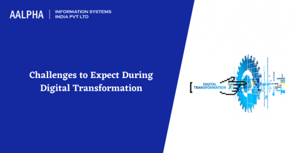 Challenges to Expect During Digital Transformation