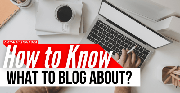 7 Brilliant Ways to Know What to Blog About (for Beginners)