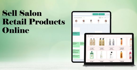 Salon Retail Products: How to Sell Online?