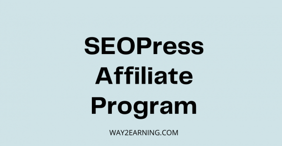 SEOPress Affiliate Program: Recommend And Earn Cash